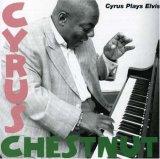 CyrusChestnut Plays Elvis cover