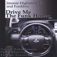Drive Me the Funk Home CD